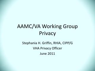 AAMC/VA Working Group Privacy