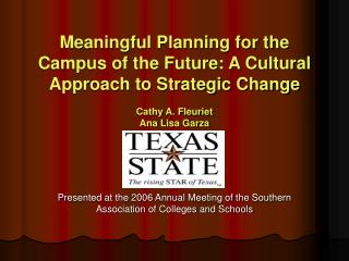 Presented at the 2006 Annual Meeting of the Southern Association of Colleges and Schools