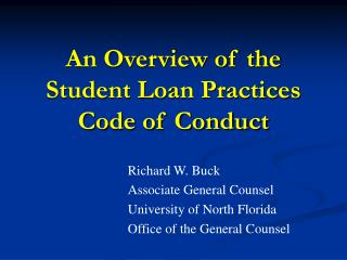 An Overview of the Student Loan Practices Code of Conduct