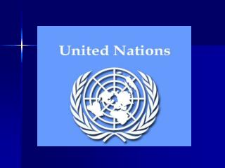 The UN was first adopted by those nations allied in opposition to Germany and Japan during WWII.
