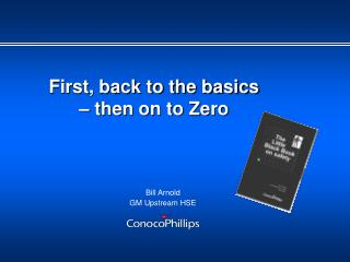 First, back to the basics   then on to Zero