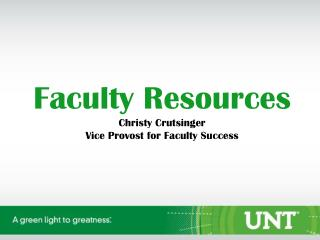 Faculty Resources Christy Crutsinger Vice Provost for Faculty Success