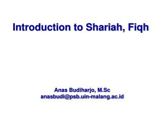 Introduction to  Shariah , Fiqh