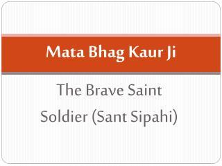 Mata  Bhag Kaur Ji