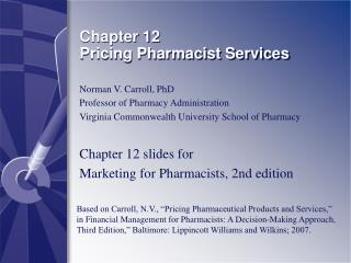 Chapter 12 Pricing Pharmacist Services