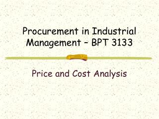 Procurement in Industrial Management – BPT 3133