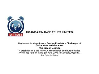 UGANDA FINANCE TRUST LIMITED