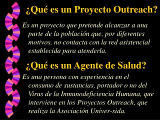 ¿Qué es un Proyecto Outreach?