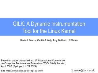 GILK: A Dynamic Instrumentation Tool for the Linux Kernel