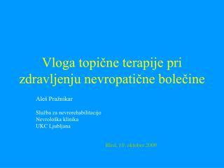 Vloga topične terapije pri zdravljenju nevropatične bolečine