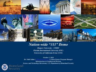 "Nation-wide ""311"" Demo Rutgers University – CIMIC Florida International University (FIU)"