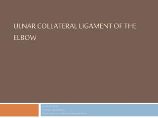 Ulnar Collateral Ligament of the Elbow
