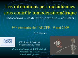 Les infiltrations p ri rachidiennes sous contr le tomodensitom trique indications   r alisation pratique   r sultats  8