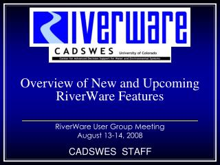 Overview of New and Upcoming RiverWare Features
