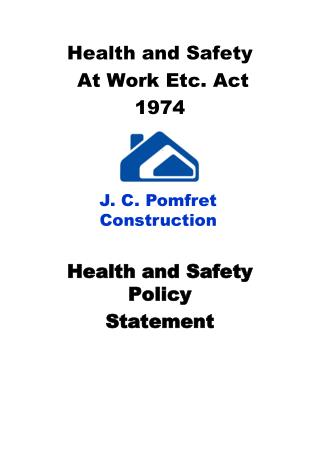 Health and Safety  At Work Etc. Act 1974 J Health and Safety Policy Statement