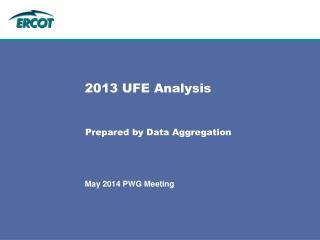 2013 UFE Analysis