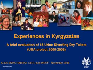 Experiences in Kyrgyzstan A brief evaluation of 15 Urine Diverting Dry Toilets