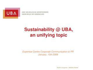 Sustainability @ UBA,  an  unifying topic