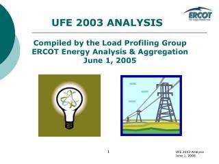 UFE 2003 ANALYSIS