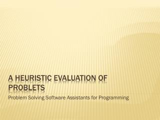 A heuristic evaluation of Problets