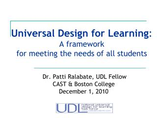 Universal Design for Learning : A framework  for meeting the needs of all students