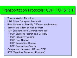 Transportation Protocols: UDP, TCP & RTP