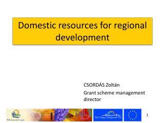 Domestic resources for regional development
