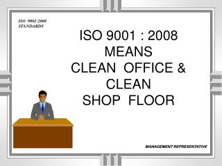 ISO  9001:2008 STANDARDS