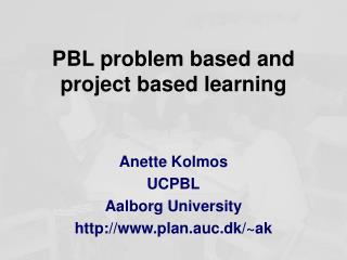PBL problem based and project based learning