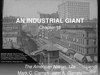 AN INDUSTRIAL GIANT