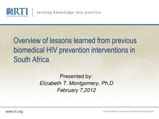 Overview of lessons learned from previous  biomedical HIV prevention interventions in South Africa