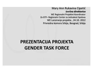 Prezentacija projekta  Gender Task Force