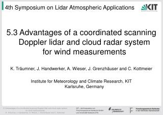 4th Symposium on Lidar Atmospheric Applications