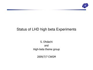 Status of LHD high beta Experiments