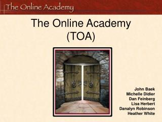 The Online Academy (TOA)