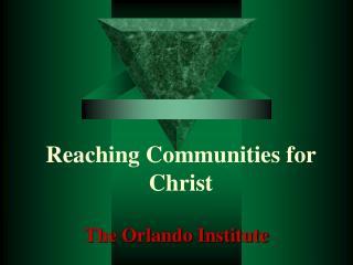 Reaching Communities for Christ