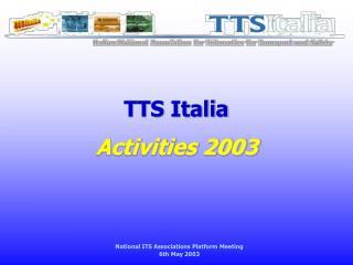 TTS Italia Activities 2003