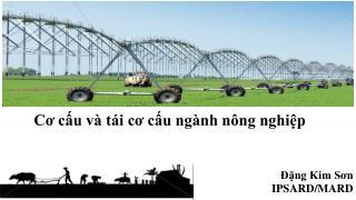 Cơ cấu  và tái cơ cấu ngành nông nghiệp