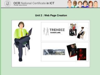 Unit 2 : Web Page Creation