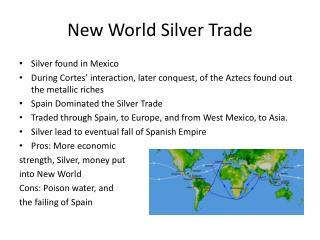 New World Silver Trade