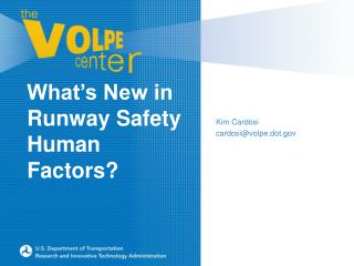 What s New in Runway Safety Human Factors