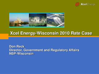 Xcel Energy-Wisconsin 2010 Rate Case