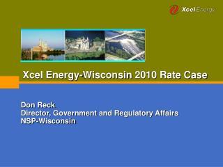 Xcel Energy-Wisconsin 2010 Rate Case