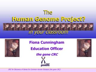 The  Human Genome Project? in your classroom
