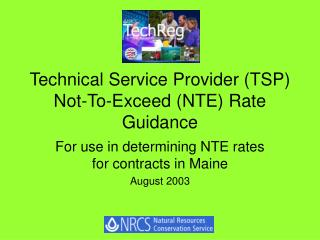 Technical Service Provider (TSP) Not-To-Exceed (NTE) Rate Guidance