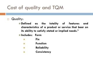 Cost of quality and TQM