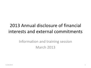 2013 Annual disclosure of financial interests and external commitments