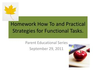 Homework How To and Practical Strategies for Functional Tasks.