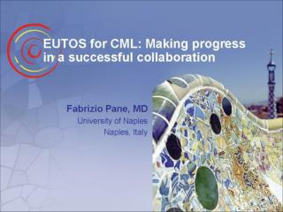 Pane EUTOSforCML Makingprogressinasuccessfulcollaboration