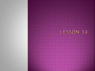 Lesson 34